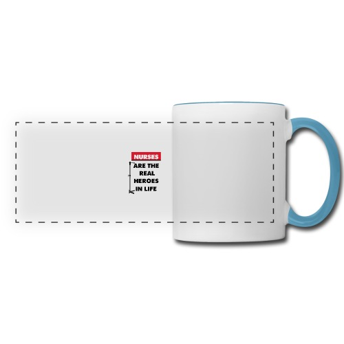 nurses are the real heroes in life - Panoramic Mug