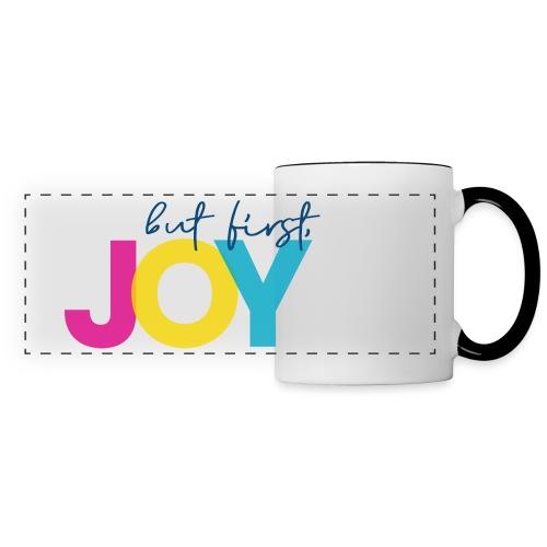 But First, Joy - Panoramic Mug