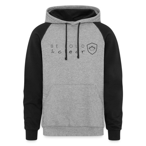 loud and clear transparent - Unisex Colorblock Hoodie