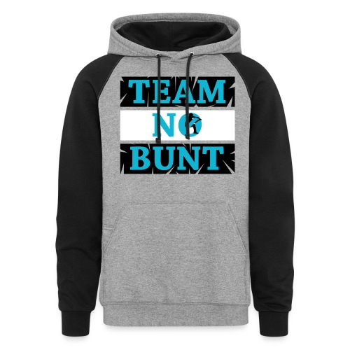 Team No Bunt - Colorblock Hoodie