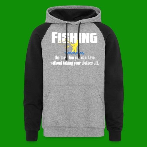 Fishing Fun - Unisex Colorblock Hoodie