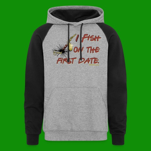 Fish on the First Date - Unisex Colorblock Hoodie