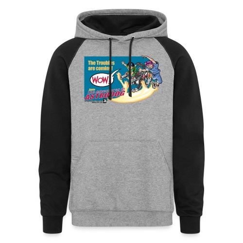 Astrodog Trouble - Colorblock Hoodie