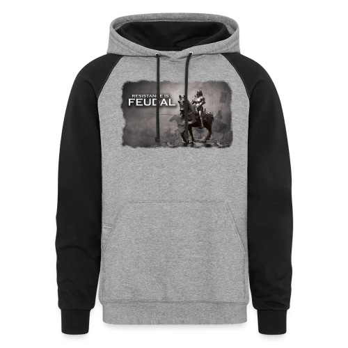 Resistance is Feudal 2 - Unisex Colorblock Hoodie