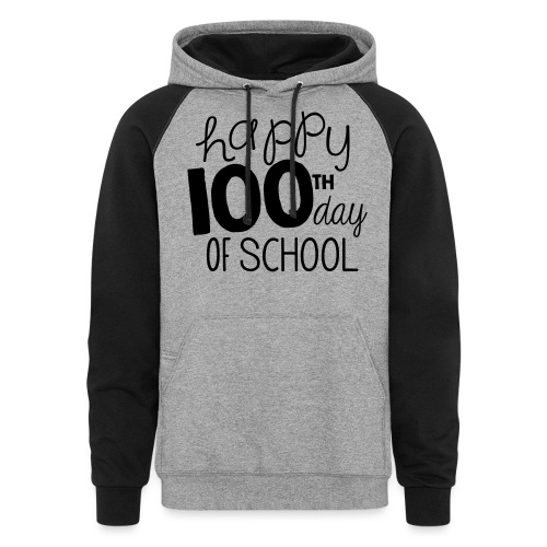 Happy 100th Day of School Chalk Teacher T-Shirt - Unisex Colorblock Hoodie