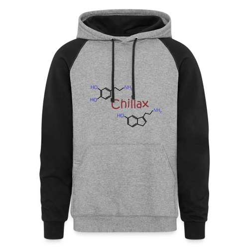 Chillax - happy chemicals (serotonin and dopamine) - Colorblock Hoodie