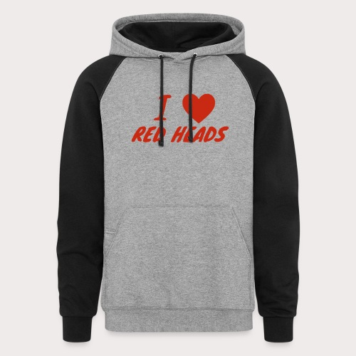 I HEART RED HEADS - Colorblock Hoodie