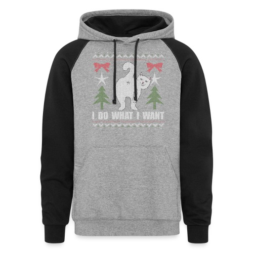 Ugly Christmas Sweater I Do What I Want Cat - Unisex Colorblock Hoodie