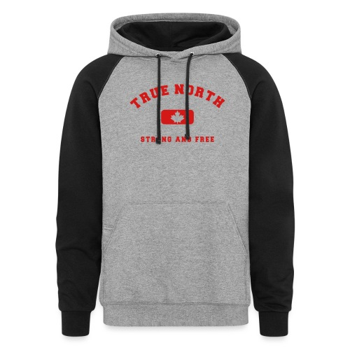 True North Strong and Free - Unisex Colorblock Hoodie