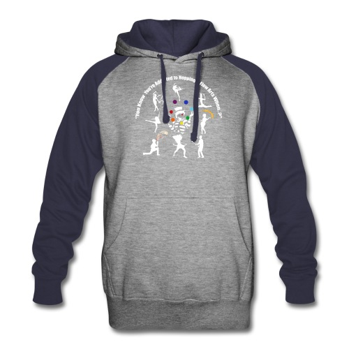 You Know You're Addicted to Hooping - White - Colorblock Hoodie