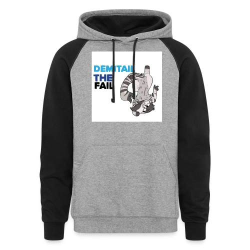 Demitail The FAIL - Unisex Colorblock Hoodie
