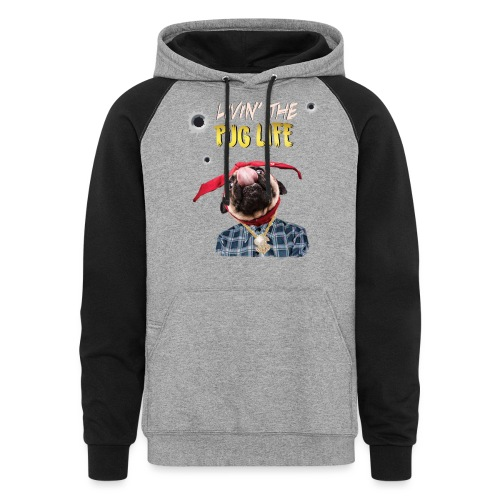 livin' the puglife - Colorblock Hoodie