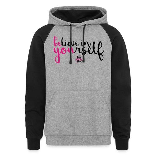 BE YOU shirt design w logo - Unisex Colorblock Hoodie
