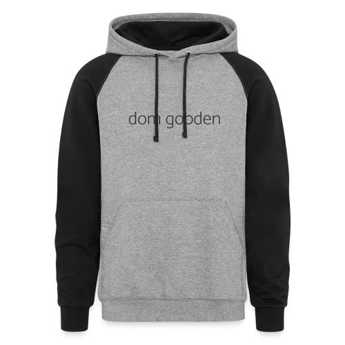 dom gooden - Unisex Colorblock Hoodie