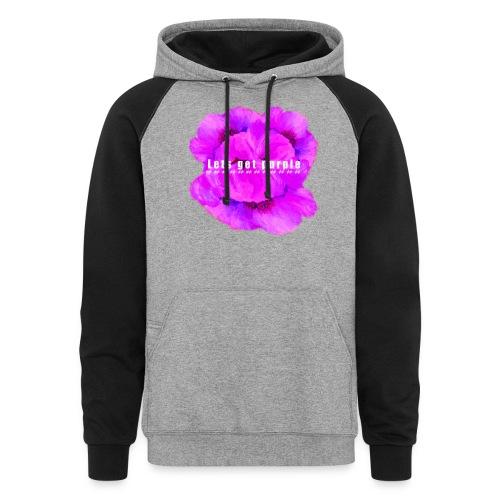 lets_get_purple_2 - Colorblock Hoodie