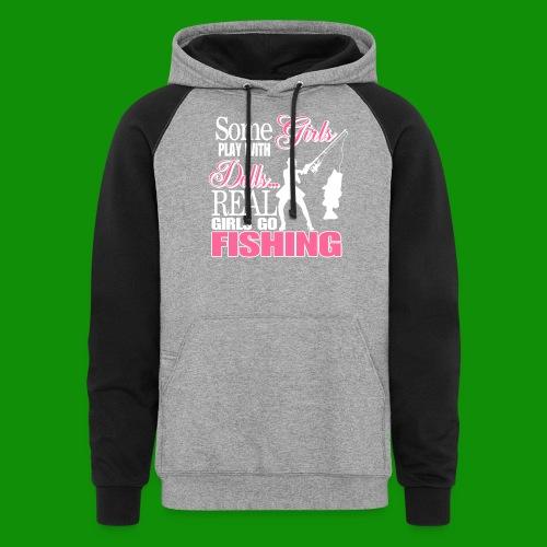 Real Girls Go Fishing - Unisex Colorblock Hoodie
