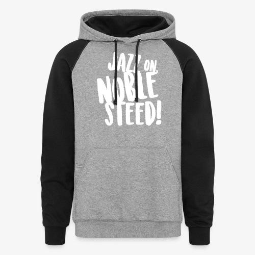 MSS Jazz on Noble Steed - Colorblock Hoodie