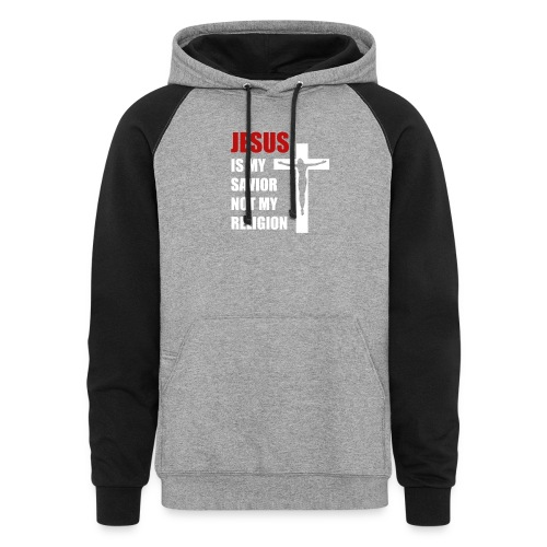 Jesus is my Savior Tee for men - Unisex Colorblock Hoodie