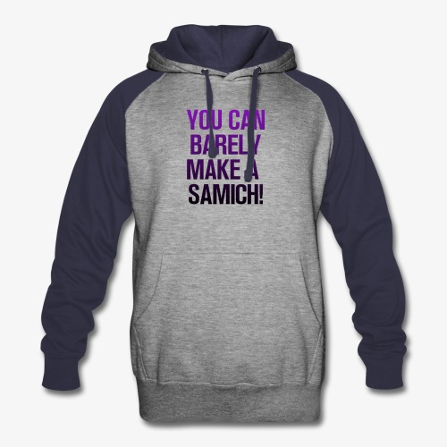 You Can Barely Make A Samich - Miranda Sings - Colorblock Hoodie