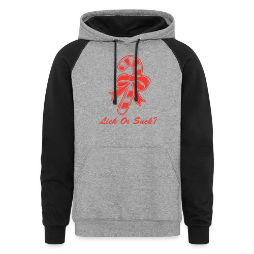 Lick Or Suck Candy Cane - Colorblock Hoodie