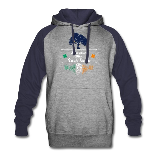ALASKAN WITH IRISH ROOTS - Colorblock Hoodie