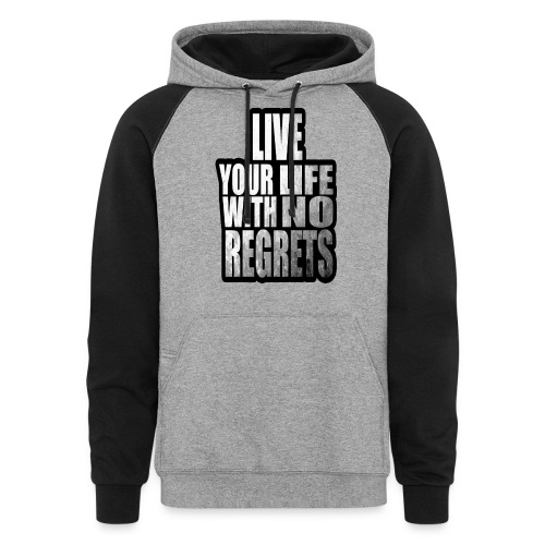Live Your Life With No Regrets T-shirt (Black) - Colorblock Hoodie