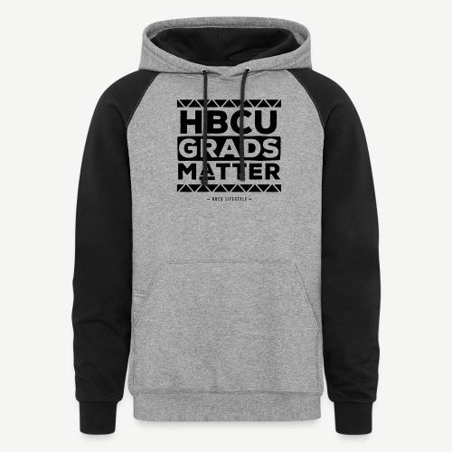 HBCU Grads Matter - Unisex Colorblock Hoodie