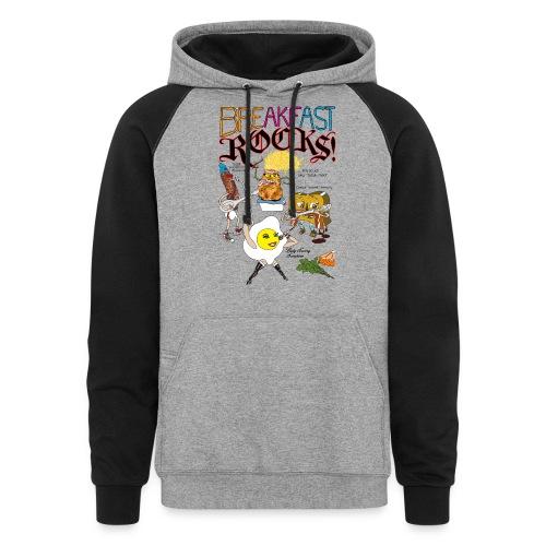 Breakfast Rocks! - Colorblock Hoodie