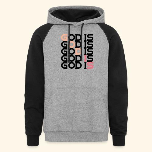 GOD IS #1 - Colorblock Hoodie