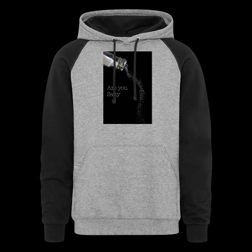 E1EC8123 AF44 4433 A6FE 5DD8FBC5CCFE Are you Salty - Colorblock Hoodie