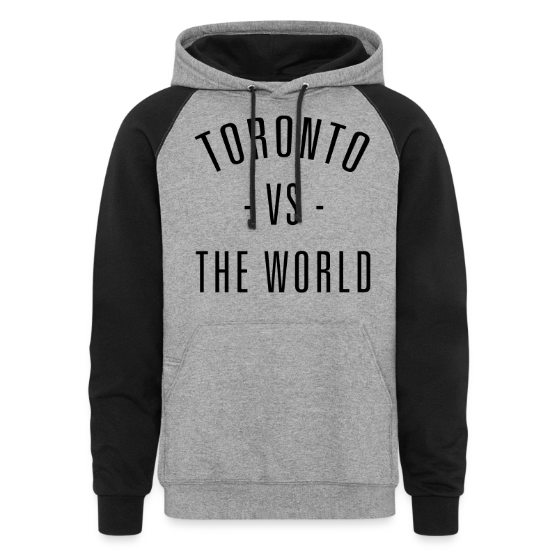 Toronto vs. The World - Unisex Colorblock Hoodie