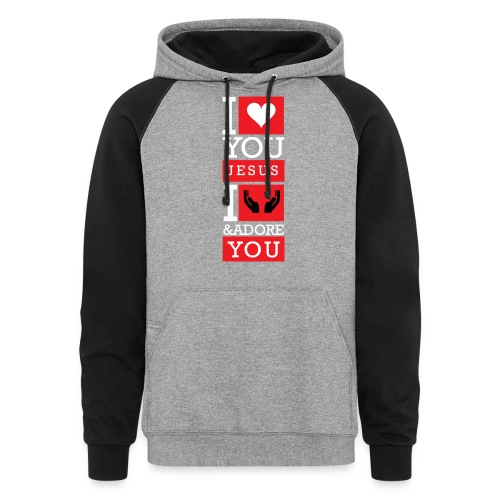 I Love You Jesus - Unisex Colorblock Hoodie