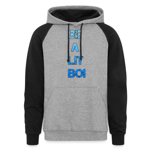 BE A LIT BOI Special - Colorblock Hoodie