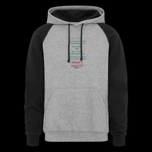 Survived... Whats Next? - Colorblock Hoodie