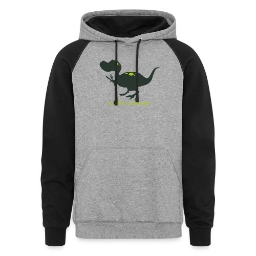 Eat Like A Dinosaur - Unisex Colorblock Hoodie