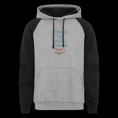 Survived... Whats Next? - Unisex Colorblock Hoodie