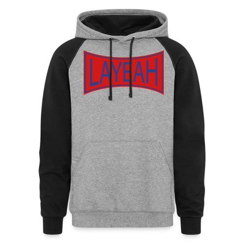 White LaYeah Shirts - Unisex Colorblock Hoodie