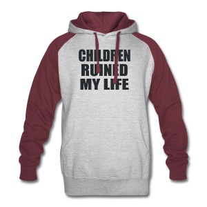 Children Ruined My Life - Colorblock Hoodie