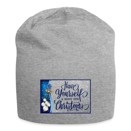 Have Yourself a Merry Little Christmas - Jersey Beanie