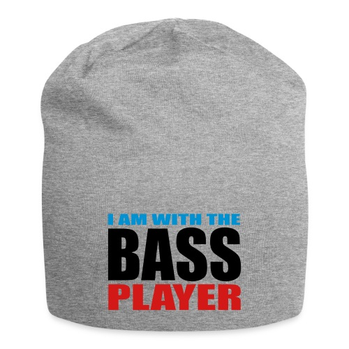 I am with the Bass Player - Jersey Beanie