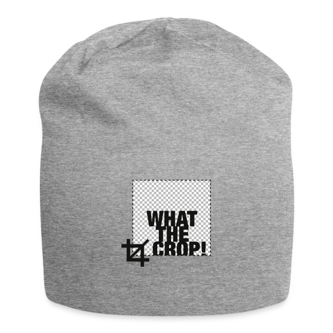 What the Crop!