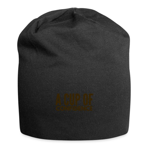 A Cup Of Confidence - Jersey Beanie