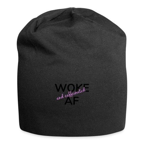 Woke & Caffeinated AF design - Jersey Beanie