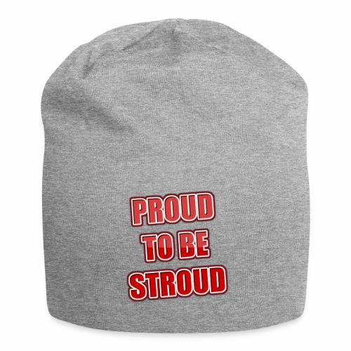 Proud To Be Stroud - Jersey Beanie