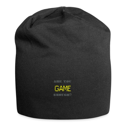 Are_you_game_enough - Jersey Beanie