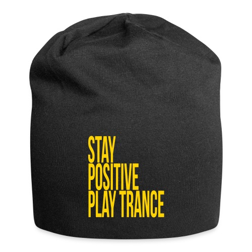 Stay positive play trance - Jersey Beanie