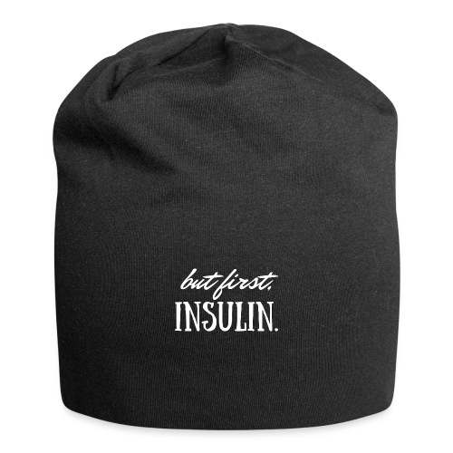 But First Insulin - Jersey Beanie