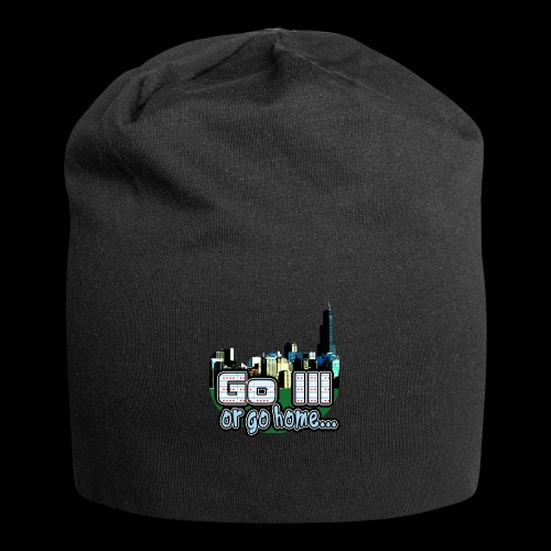 Go Ill or Go Home - Jersey Beanie