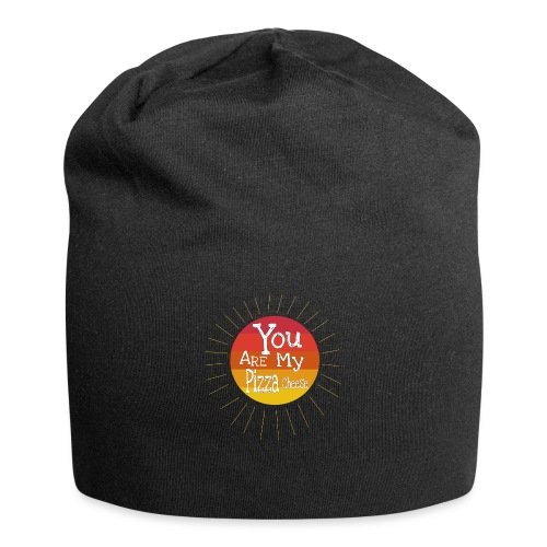 You Are My Pizza Cheese - Jersey Beanie
