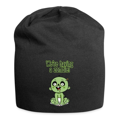 We're Having A Zombie! - Jersey Beanie